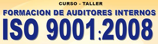 Curso de Formacion de Auditores Internos ISO 9001:2008
